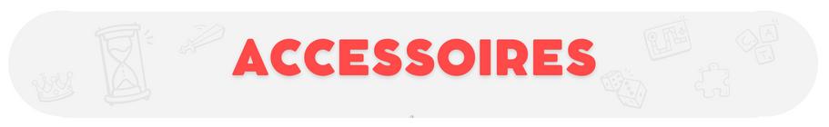 Accessoires jeux de société - Boutique en ligne - Ludum.fr